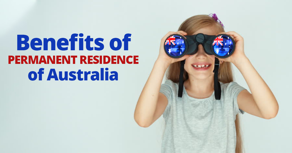 Benefits of Permanent Residence of Australia by Salena Martine
